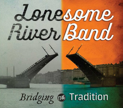 LONESOME RIVER BAND 'Bridging the Tradition' MH-1650-CD