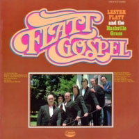 LESTER FLATT AND THE NASHVILLE GRASS - 'Flatt Gospel' - LP