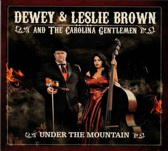 DEWEY AND LESLIE BROWN and the Carolina Gentlemen 'Under the Mountain'  LSR-001-CD