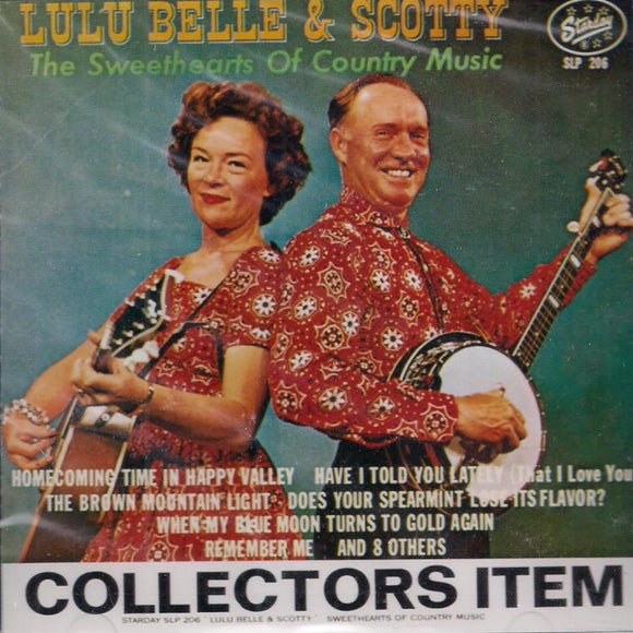 LULU BELLE & SCOTTY 'The Sweethearts of Country Music' SCD-206