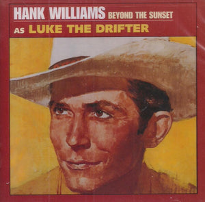 HANK WILLIAMS 'Beyond The Sunset' MERC-170184
