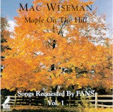 MAC WISEMAN 'Maple On The Hill'