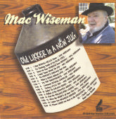 MAC WISEMAN 'Old Likker In A New Jug'