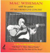 MAC WISEMAN '1st Recorded Live Concert'