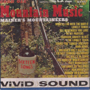 MAINER'S MOUNTAINEERS 'Good Ole' Mountain Music'  KCD-666