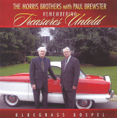 MORRIS BROTHERS WITH PAUL BREWSTER 'Remembering Treasures Untold'