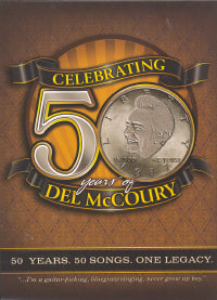 DEL McCOURY 'Celebrating 50 Years Of Del McCoury' MCM-0050-CD