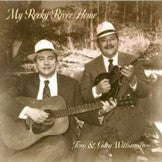TONY & GARY WILLIAMSON 'My Rocky River Home'