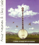 ARNIE NAIMAN & CHRIS COOLE '5 Strings Attached With No Backing'      MO1CA-CD