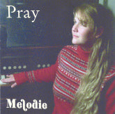 MELODIE BOWER 'Pray'