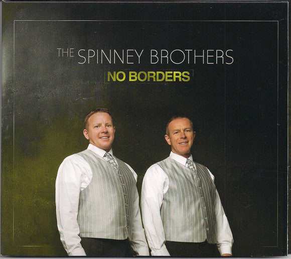 SPINNEY BROTHERS 'No Borders'