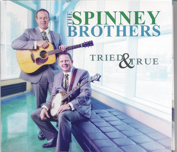 SPINNEY BROTHERS 'Tried and True'