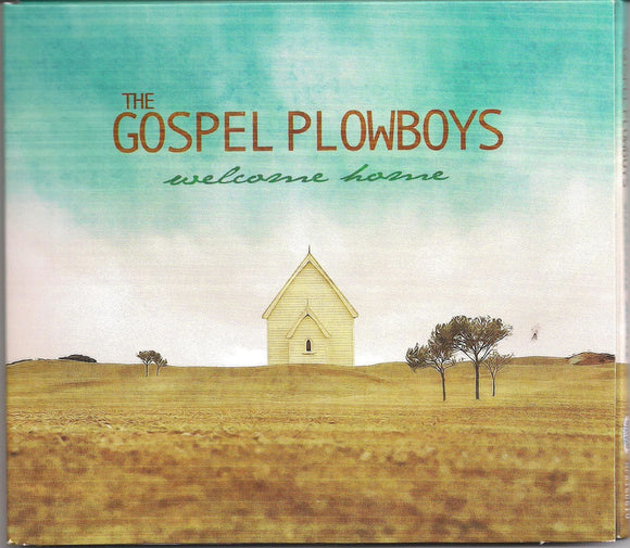 GOSPEL PLOWBOYS 'Welcome Home'