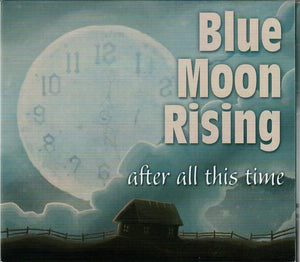 BLUE MOON RISING 'After All This Time'  MFR-190322-CD