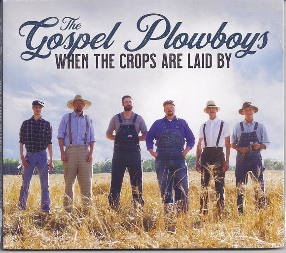 GOSPEL PLOWBOYS  'When the Crops Are Laid By'  MGM-191101-CD