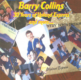 BARRY COLLINS '30 Years Of Upland Express And More'    MFS-200612-CD
