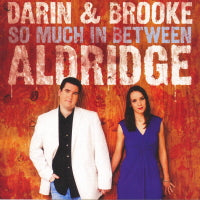 DARIN & BROOKE ALDRIDGE 'So Much In Between' MH-1361-CD