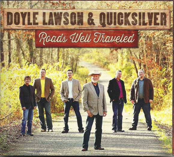 DOYLE LAWSON & QUICKSILVER 'Roads Well Traveled'