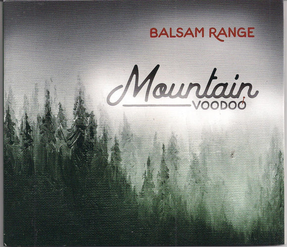 BALSAM RANGE 'Mountain Voodoo'   MH-1673-CD