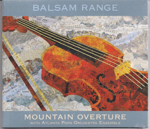 BALSAM RANGE 'Mountain Overture with Atlanta Pops Orchestra Ensemble'   MH-1716-CD