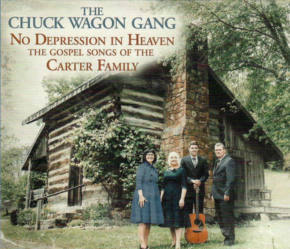 CHUCK WAGON GANG 'No Depression In Heaven' - Gospel Songs of the Carter Family MH-1868-CD