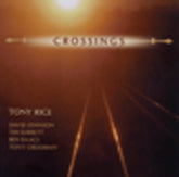 TONY RICE 'Crossings' MH-1041-CD