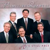 PRIMITIVE QUARTET 'He's Still Able'