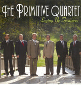 PRIMITIVE QUARTET 'Laying Up Treasures'