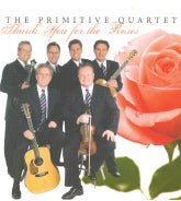 PRIMITIVE QUARTET 'Thank You For The Roses'