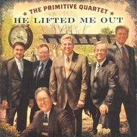 PRIMITIVE QUARTET 'He Lifted Me Out'