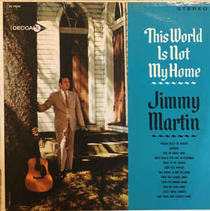 JIMMY MARTIN 'This World Is Not My Home'    MME-70053-CD