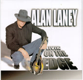 ALAN LANEY 'Livin On The Edge'      MME-70046-CD