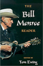 Bill Monroe Reader' by Tom Ewing         BOOK-MONROE-READER