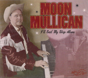 MOON MULLICAN 'I'll Sail My Ship Alone' PVCD-106