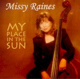 MISSY RAINES 'My Place In The Sun'