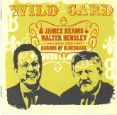 JAMES REAMS & WALTER HENSLEY AND THE BARONS OF BLUEGRASS 'Wild Card'