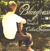 VARIOUS ARTISTS 'Born Into Bluegrass-The Songs Of Cullen Galyean'