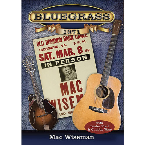 MAC WISEMAN 'Bluegrass 1971' MANDO-3208-CD/DVD