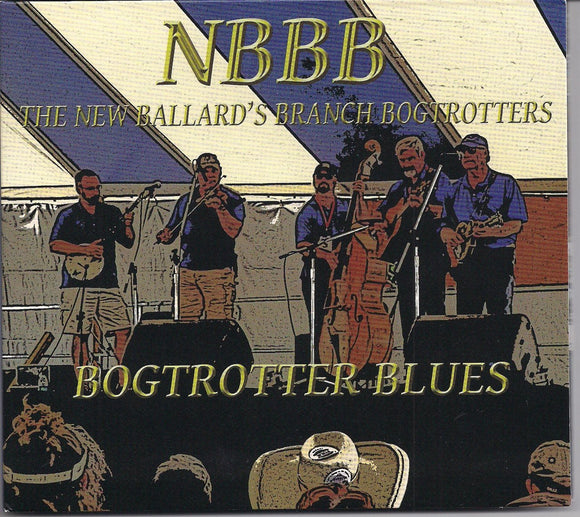 NEW BALLARD'S BRANCH BOGTROTTERS 'Bogtrotter Blues'