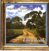 DICK SMITH-MIKE O'REILLY BAND 'Life's Road'