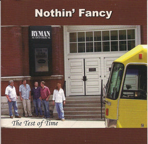 NOTHIN' FANCY 'The Test of Time'