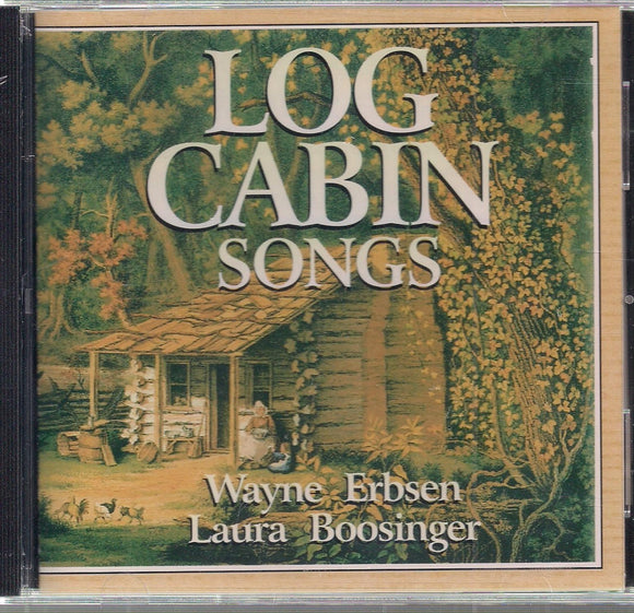 WAYNE ERBSEN & LAURA BOOSINGER 'Log Cabin Songs' NG-115-CD