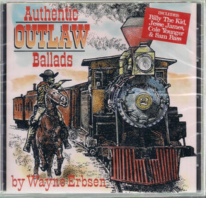 WAYNE ERBSEN 'Authentic Outlaw Ballads'