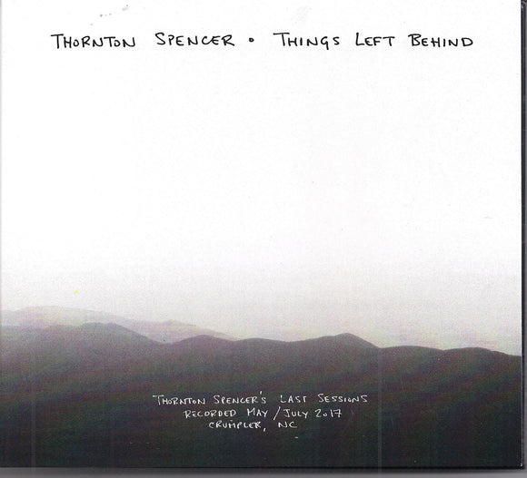 THORNTON SPENCER 'Things Left Behind'    NMAS-003-CD
