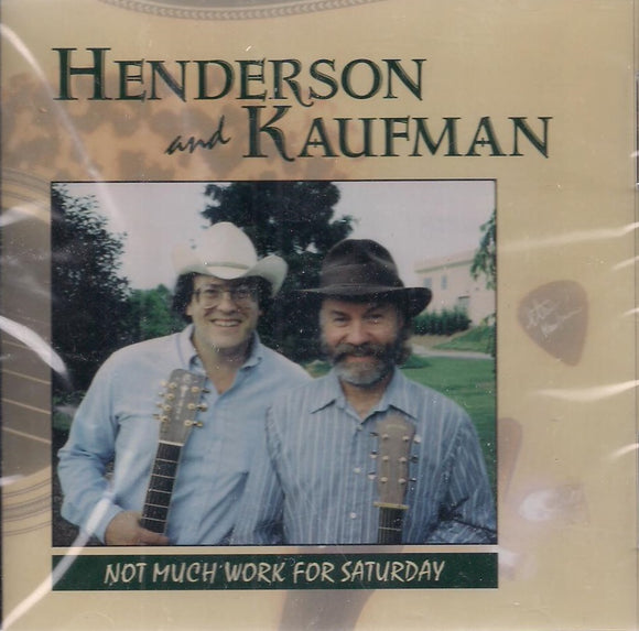 HENDERSON & KAUFMAN 'Not Much Work For Saturday' HHH-109
