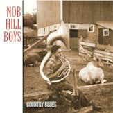 NOB HILL BOYS 'Country Blues'