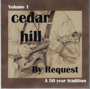 CEDAR HILL 'By Request - A 50 Year Tradition'