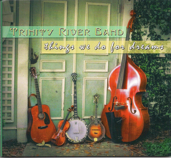 TRINITY RIVER BAND 'Things We Do For Dreams'
