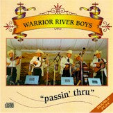 DAVID DAVIS & THE WARRIOR RIVER BOYS 'Passin' Thru'