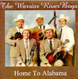 WARRIOR RIVER BOYS 'Home To Alabama'